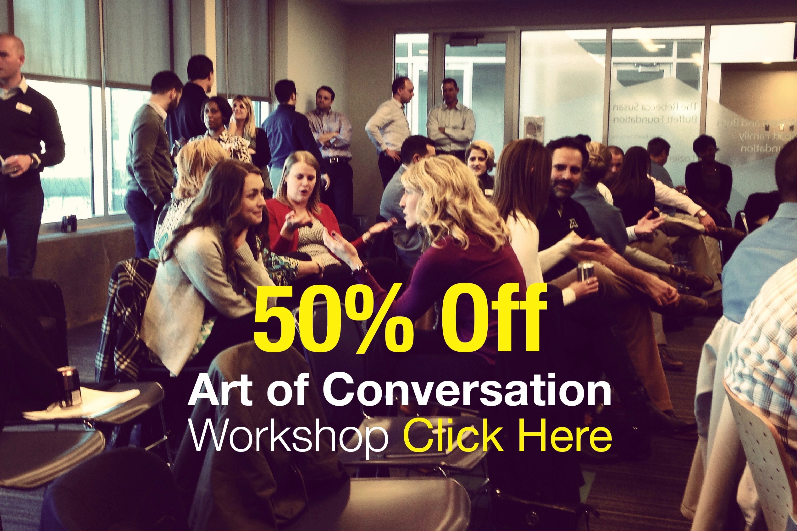 50% Off the Art of Conversation Workshop