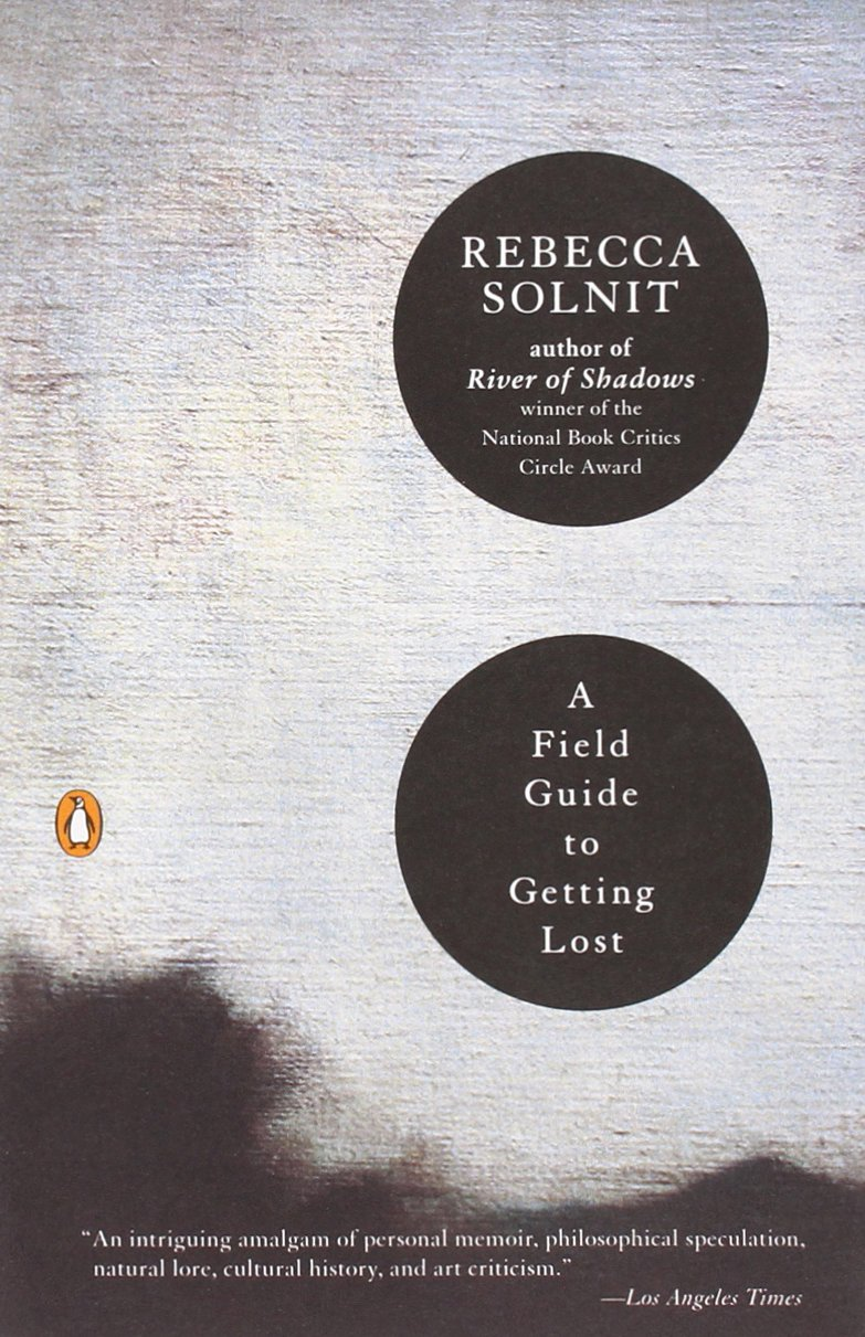 a_field_guide_to_getting_lost